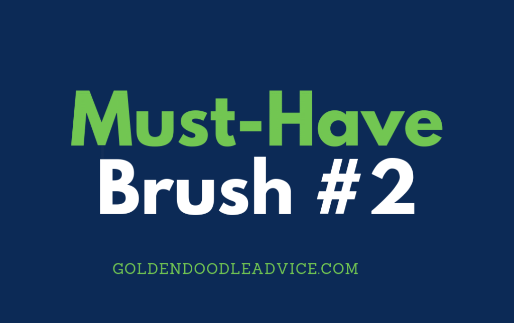 Goldendoodle Must have Brush #2